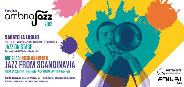 "ON 14TH JULY AS STOP BY ""AMBRIA JAZZ 2012"" AT EDIL BI"